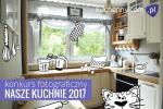 Konkurs fotograficzny Nasze kuchnie 2017 - wyniki